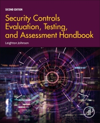Security Controls Evaluation, Testing, and Assessment Handbook - 2nd Edition - ISBN: 9780128184271, 9780128206249