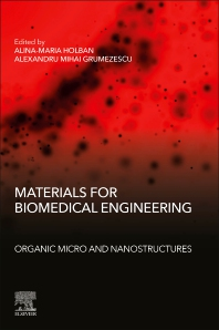 Cover image for Materials for Biomedical Engineering: Organic Micro and Nanostructures