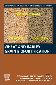 Wheat and Barley Grain Biofortification - 1st Edition - ISBN: 9780128184448
