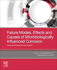 Cover image for Failure Modes, Effects and Causes of Microbiologically Influenced Corrosion