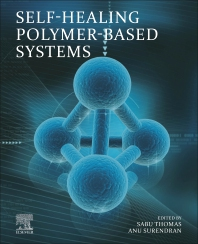 Self-Healing Polymer-Based Systems - 1st Edition - ISBN: 9780128184509, 9780128184516