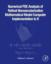 Cover image for Numerical PDE Analysis of Retinal Neovascularization Mathematical Model Computer Implementation in R