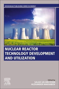 Cover image for Nuclear Reactor Technology Development and Utilization