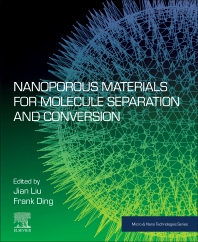 Nanoporous Materials for Molecule Separation and Conversion - 1st Edition - ISBN: 9780128184875, 9780128184882