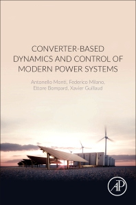 Cover image for Converter-Based Dynamics and Control of Modern Power Systems