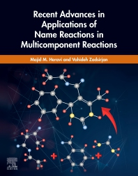 Cover image for Recent Advances in Applications of Name Reactions in Multicomponent Reactions