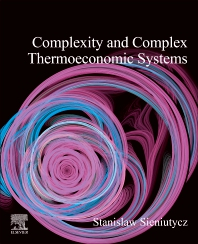 Cover image for Complexity and Complex Thermo-Economic Systems