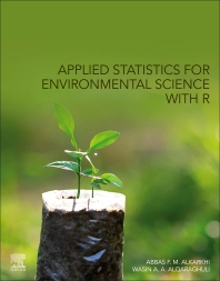 Applied Statistics for Environmental Science with R - 1st Edition - ISBN: 9780128186220, 9780128186237