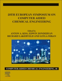 29th European Symposium on Computer Aided Chemical Engineering - 1st Edition - ISBN: 9780128186343, 9780128186350
