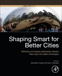 Shaping Smart for Better Cities - 1st Edition - ISBN: 9780128186367