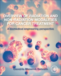Cover image for Overview of Radiation and Non-radiation Modalities for Cancer Treatment