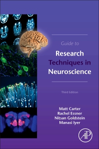 Guide to Research Techniques in Neuroscience - 3rd Edition - ISBN: 9780128186466