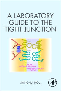 Cover image for A Laboratory Guide to the Tight Junction