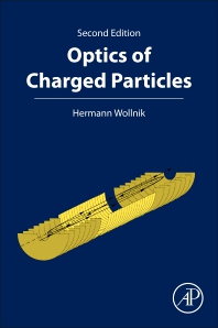 Cover image for Optics of Charged Particles