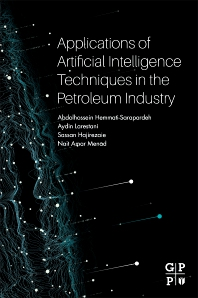 Cover image for Applications of Artificial Intelligence Techniques in the Petroleum Industry