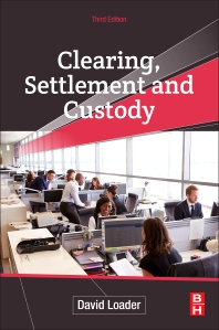 Cover image for Clearing, Settlement and Custody