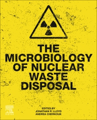 Cover image for The Microbiology of Nuclear Waste Disposal