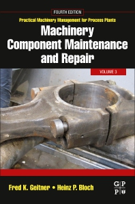 Machinery Component Maintenance and Repair - 4th Edition - ISBN: 9780128187296, 9780128187302