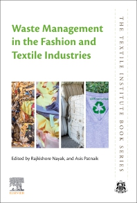 Waste Management in the Fashion and Textile Industries - 1st Edition - ISBN: 9780128187586, 9780128187593