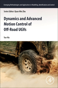 Cover image for Dynamics and Advanced Motion Control of Off-Road UGVs