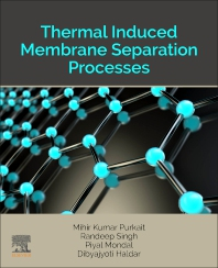Cover image for Thermal Induced Membrane Separation Processes