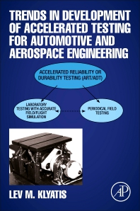 Cover image for Trends in Development Accelerated Testing for Automotive and Aerospace Engineering