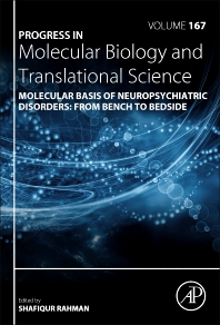 Molecular Basis of Neuropsychiatric Disorders: from Bench to Bedside - 1st Edition - ISBN: 9780128188552, 9780128188569