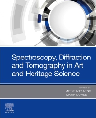 Cover image for Spectroscopy, Diffraction and Tomography in Art and Heritage Science