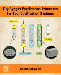 Cover image for Dry Syngas Purification Processes for Coal Gasification Systems