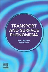 Transport and Surface Phenomena - 1st Edition - ISBN: 9780128189948