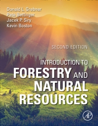 Introduction to Forestry and Natural Resources - 2nd Edition - ISBN: 9780128190029