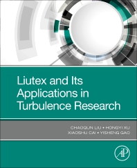 Cover image for Liutex and Its Applications in Turbulence Research