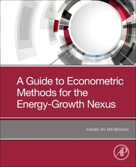 Cover image for A Guide to Econometric Methods for the Energy-Growth Nexus