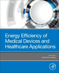 Cover image for Energy Efficiency of Medical Devices and Healthcare Applications