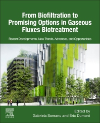 Cover image for From Biofiltration to Promising Options in Gaseous Fluxes Biotreatment