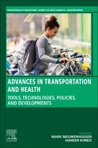 Advances in Transportation and Health - 1st Edition - ISBN: 9780128191361, 9780128191378