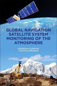 Cover image for Global Navigation Satellite System Monitoring of the Atmosphere