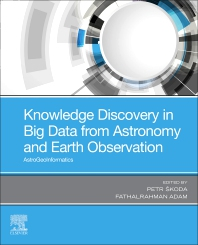 Cover image for Knowledge Discovery in Big Data from Astronomy and Earth Observation