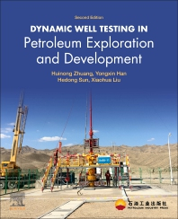 Dynamic Well Testing in Petroleum Exploration and Development - 2nd Edition - ISBN: 9780128191620, 9780128191637