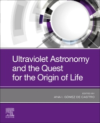 Cover image for Ultraviolet Astronomy and the Quest for the Origin of Life