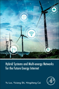 Cover image for Hybrid Systems and Multi-energy Networks for the Future Energy Internet
