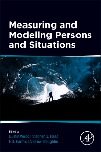Measuring and Modeling Persons and Situations - 1st Edition - ISBN: 9780128192009
