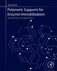 Cover image for Polymeric Supports for Enzyme Immobilization