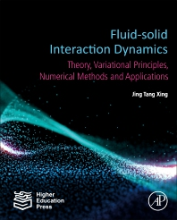 Fluid-Solid Interaction Dynamics - 1st Edition - ISBN: 9780128193525, 9780128193532