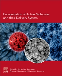 Cover image for Encapsulation of Active Molecules and their Delivery System