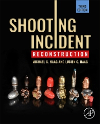 Shooting Incident Reconstruction - 3rd Edition - ISBN: 9780128193976