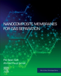 Nanocomposite Membranes for Gas Separation - 1st Edition - ISBN: 9780128194065, 9780128194072