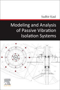 Cover image for Modeling and Analysis of Passive Vibration Isolation Systems