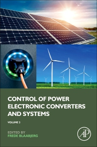 Control of Power Electronic Converters and Systems - 1st Edition - ISBN: 9780128194324