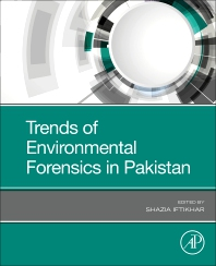 Cover image for Trends of Environmental Forensics in Pakistan